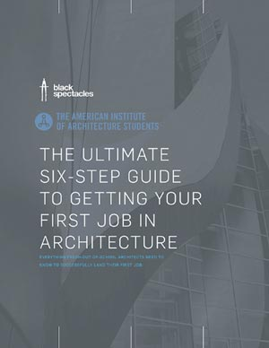 HOW TO GET A JOB IN ARCHITECTURE